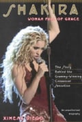 Shakira: Woman Full of Grace (Paperback)