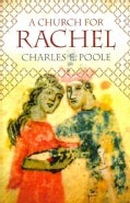 A Church for Rachel: Sermons for Those Who Mourn (Hardcover)