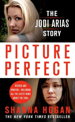 Picture Perfect: The True Story of a Beautiful Photographer, Her Mormon Lover, and a Deadly Obsession (Paperback)