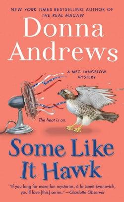 Some Like It Hawk (Paperback)