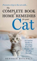 The Complete Book of Home Remedies for Your Cat (Paperback)