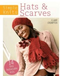 Hats & Scarves: 14 Easy Fashionable Knits (Paperback)