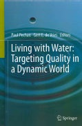 Living with Water: Targeting Quality in a Dynamic World (Hardcover)