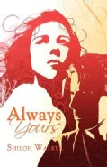Always Yours (Paperback)