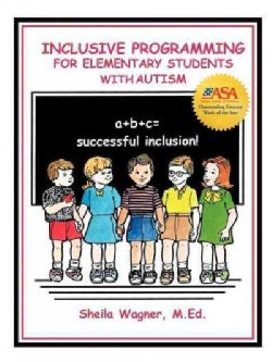 Inclusive Programming for Elementary Students With Autism (Paperback)