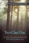Two Chai Day: One Widow's Story About Living Beyond Grief (Paperback)