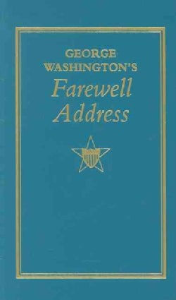 George Washington's Farewell Address (Hardcover)