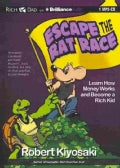 Escape the Rat Race: Learn How Money Works and Become a Rich Kid (CD-Audio)