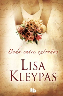Una Boda entre extranos / Only in Your Arms (Hardcover)