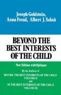 Beyond the Best Interests of the Child: New Edition With Epilogue (Paperback)