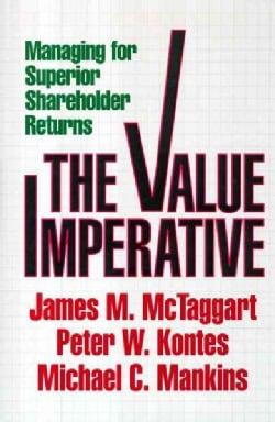 The Value Imperative: Managing for Superior Shareholder Returns (Hardcover)