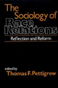 Sociology of Race Relations: Reflections and Reform (Paperback)