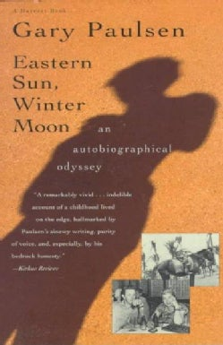Eastern Sun, Winter Moon: An Autobiographical Odyssey (Paperback)