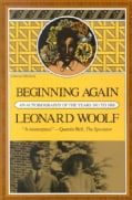 Beginning Again: An Autobiography of the Years 1911 to 1918 (Paperback)