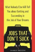 Jobs That Don't Suck (Paperback)