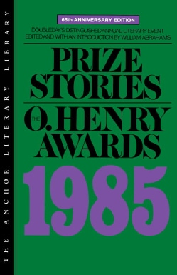 Prize Stories 1985: O'henry Awards (Paperback)