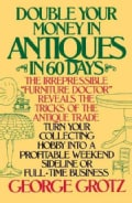 Double Your Money in Antiques: And Other Secrets of the Antiques Business (Paperback)