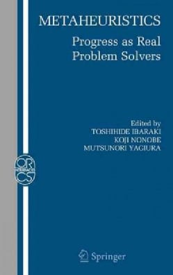 Metaheuristics: Progress as Real Problem Solvers (Hardcover)