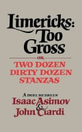 Limericks: Too Gross/or Two Dozen Dirty Dozen Stanzas (Paperback)