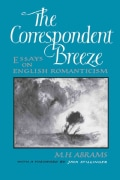 The Correspondent Breeze: Essays on English Romanticism (Paperback)