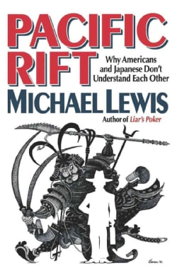 Pacific Rift/Why Americans and Japanese Don't Understand Each Other (Paperback)