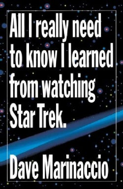 All I Really Need to Know I Learned from Watching Star Trek (Paperback)