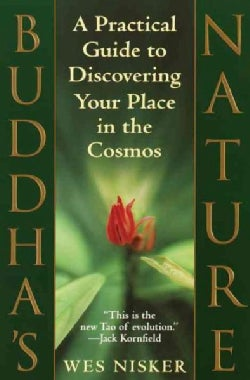 Buddha's Nature: A Practical Guide to Discovering Your Place in the Cosmos (Paperback)