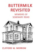 Buttermilk Revisited:memoirs of Seminary (Paperback)