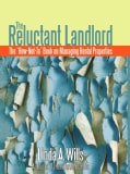 "The Reluctant Landlord: The ""How-Not-to"" Book on Managing Rental Properties (Hardcover)"