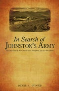 In Search of Johnston's Army: Old Camp Floyd & West Creek As Seen Through the Eyes of a Relic Hunter (Paperback)