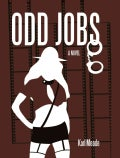 Odd Jobs: A Novel (Hardcover)