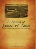 In Search of Johnston's Army: Old Camp Floyd & West Creek As Seen Through the Eyes of a Relic Hunter (Hardcover)
