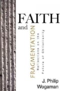 Faith and Fragmentation: Reflections on the Future of Christianity (Paperback)