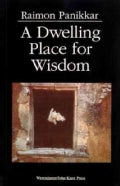 A Dwelling Place for Wisdom (Paperback)