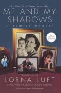 Me and My Shadows: A Family Memoir (Paperback)