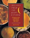 Recipes from the Night Kitchen: A Practical Guide to Spectacular Soups, Stews and Chilies (Paperback)