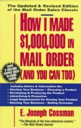 How I Made $1,000,000 in Mail Order (Paperback)