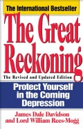 The Great Reckoning: Protect Yourself in the Coming Depression (Paperback)