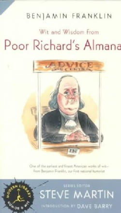 Wit and Wisdom from Poor Richard's Almanack (Paperback)