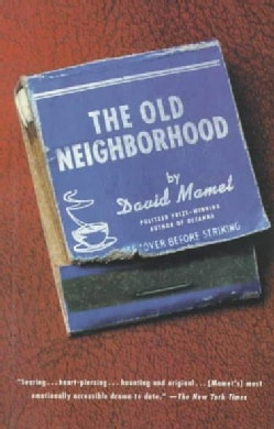 The Old Neighborhood: Three Plays : The Disapperance of the Jews, Jolly, Deeny (Paperback)