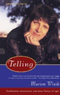 Telling: Confessions, Concessions, and Other Flashes of Light (Paperback)