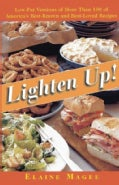 Lighten Up!: Low Fat Versions of More Than 100 of America's Best-Known, Best-Loved Recipes (Paperback)