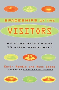 Spaceships of the Visitors: An Illustrated Guide to Alien Spacecraft (Paperback)