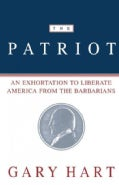 The Patriot: An Exhortation to Liberate America from the Barbarians (Paperback)