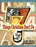 7 Things Christians Don't Do: And What To Do Instead (Paperback)