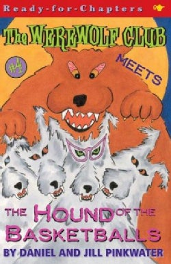 Werewolf Club Meets the Hound of the Basketballs (Paperback)