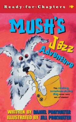 Mush's Jazz Adventure (Paperback)