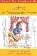 Lotta on Troublemaker Street (Paperback)