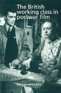 The British Working Class in Postwar Film (Paperback)