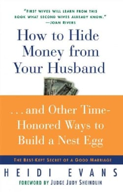 How to Hide Money from Your Husband (Paperback)